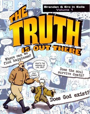 The Truth Is Out There Brendan & Erc in Exile, Volume 1 9781938983399