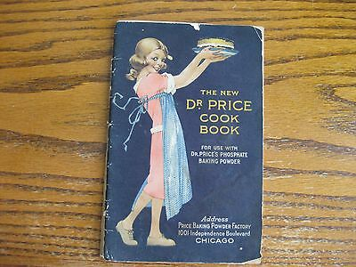 The New Dr. Price Cook Book For Use With Dr. Prices Phosphate Baking Powder