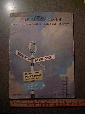 1951 The Times Magazine October Issue- Survey Of The British Motor-Car Industry