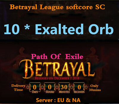 10 x Exalted Orb - Path of Exile PoE Currency Betrayal League Softcore SC 10*EX