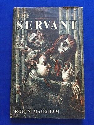 The Servant - First American Edition By Robin Maugham