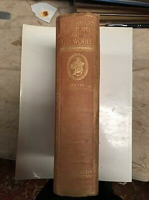 Antique Historians History Of The World - Vol 3 (1908 ) By Henry Smith H/c