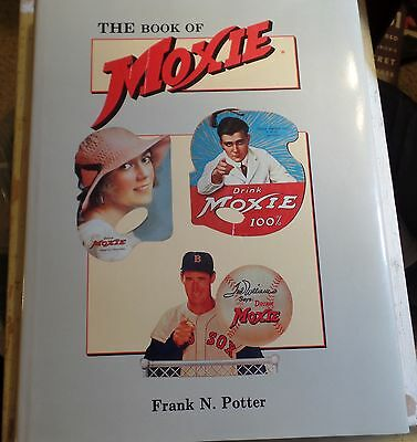 The Book of Moxie by Frank N. Potter paperback
