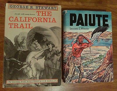 The California Trail (1963) - Paiute (1965) - 2 book Lot - First Edition