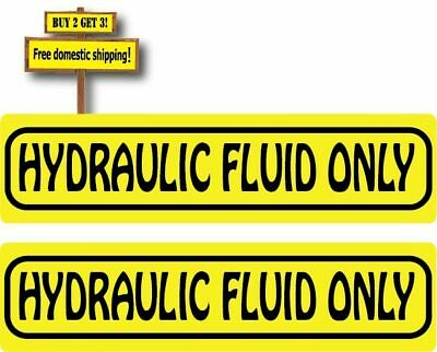 2X HYDRAULIC FLUID ONLY Vinyl Stickers / Decals / Labels