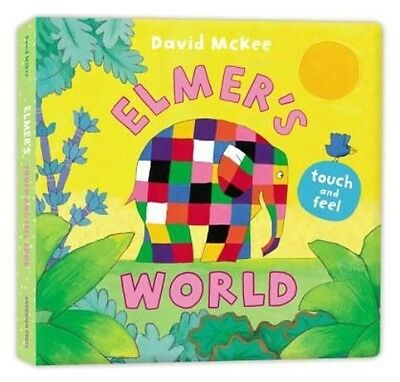 Elmer's Touch and Feel World by David McKee Board Books Book