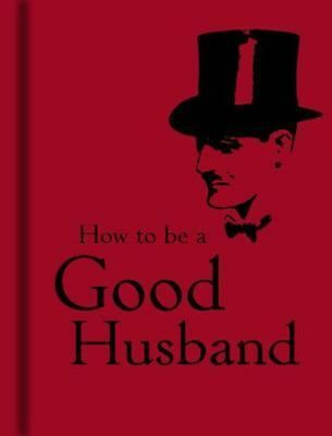How to Be a Good Husband (English) Hardcover Book