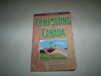 Composting for Canada by Suzanne Lewis 2010 : Backyard Home Composting Worm ETC