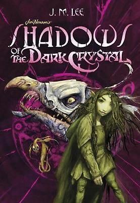 Shadows of the Dark Crystal by J.M. Lee Paperback Book