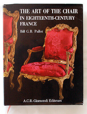 The Art of Chair in Eighteenth-century France RARE Book