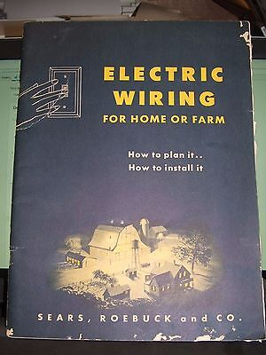 Vintage (1947) ELECTRIC WIRING FOR HOME OR FARM Sears Roebuck, plan it/install