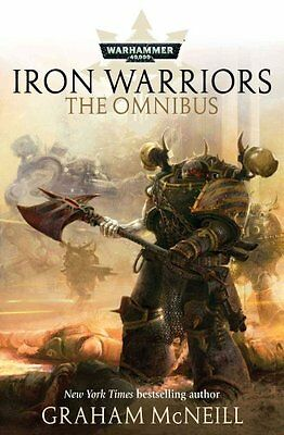 Iron Warriors: The Omnibus by Graham McNeill 9781785721137 (Paperback, 2015)