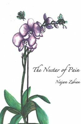 The Nectar of Pain by Najwa Zebian 9781537420271 (Paperback, 2016)