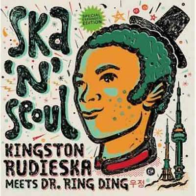 Dr. Ring-Ding meets Kingston Rudieska Ska'n'Seoul LP