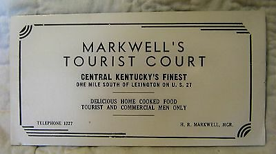 Vintage Advertising Ink Blotter - Markwell's Tourist Court - Lexington, KY