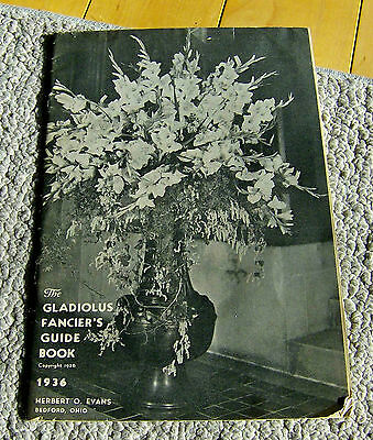 RARE 1936 flower catalog GLADIOLUS FANCIER'S GUIDE BOOK Bedford Ohio gardening