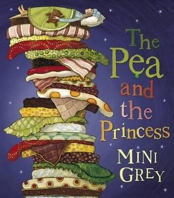PEA AND THE PRINCESS_ THE by Mini Grey Paperback Book