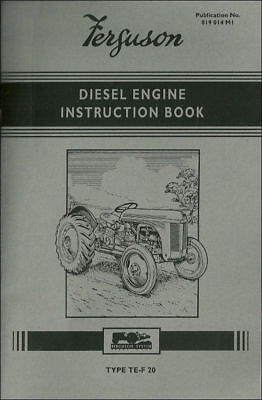 Ferguson TE-F20  Diesel Engine Instruction Book