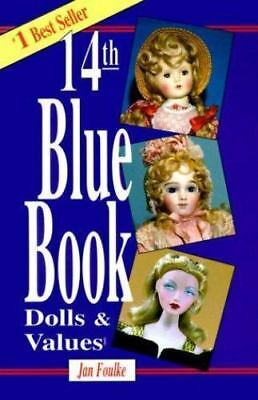 Blue Book of Dolls & Values (Blue Book of Dolls and Values-ExLibrary