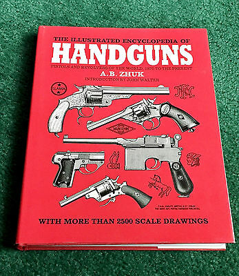 Illustrated Encyclopedia Of Handguns Pistols & Revolvers Smith & Wesson Mauser