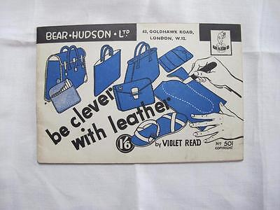 "Vintage 1940's Bear Hudson Ltd ""Be Cleaver With Leather"" Instruction Booklet"