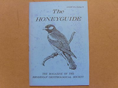 The Honey Guide - August 1974 - Magazine The Rhodesian Ornithological Society