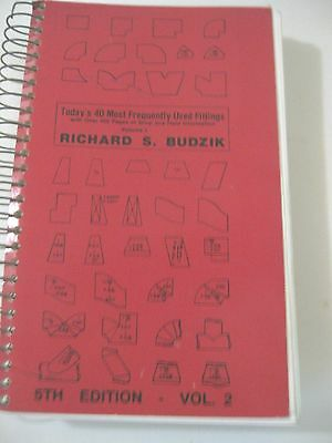 Todays 40 most frequently used fittings, Richard Budzik,5th ed. vol. 2, 1991