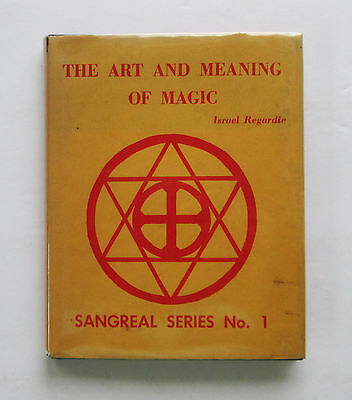 1969 The Art and Meaning of Magic ~ Israel Regardie Sangreal Series No. 1 Occult