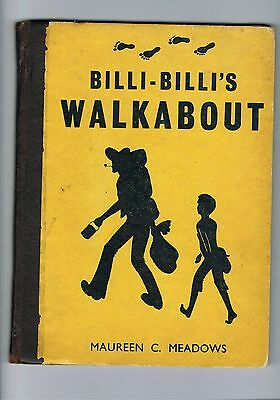 Billi-Billi's Walkabout by Maureen C Meadows - 1945  1st edition