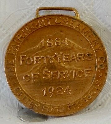 """1884-1924 Fairmont Creamery Co.""""40 Years Of Service"""