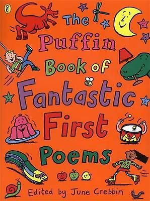 The Puffin Book of Fantastic First Poems by June Crebbin Paperback Book