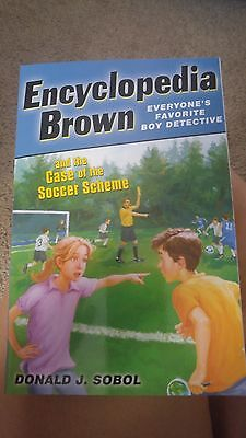 Encyclopedia Brown: Encyclopedia Brown and the Case of the Soccer Scheme by...
