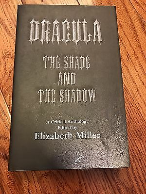 Dracula: The Shade and the Shadow [Hardcover] by Miller, Elizabeth Book OOP RARE
