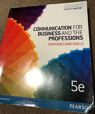 Communication for Business and the Professions Strategies and Skills 5e by Dwyer