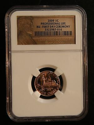 """2009  Lincoln Cent  """" Professional Life """" """" First Day Of Ceremony """"  Ngc"""