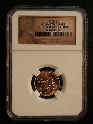 """2009 Lincoln Cent """"formative Years """"  """" First Day Of Issue""""  Ngc"""