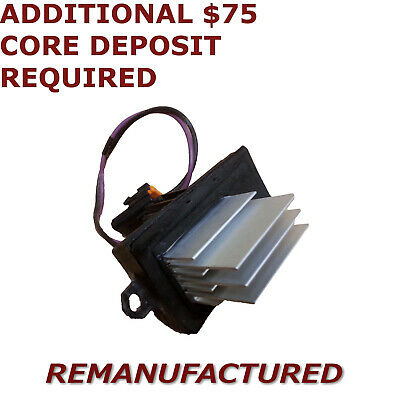 REMAN 03 - 07 HUMMER H2 Heater Blower Motor Fan Resistor Control Module Exchange