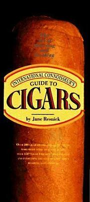 International Connoisseur's Guide to Cigars by Jane P. Resnick 1996 Hardcover a1