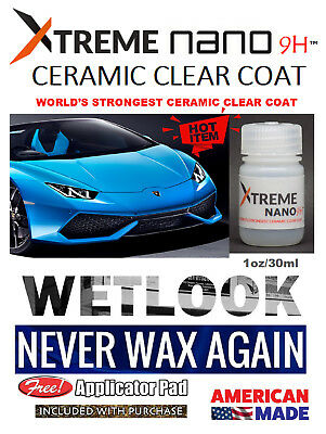 """9H CERAMIC XTREME AUTO PROTECTION CLEAR  """"WET LOOK""""   -  1oz/30ml  MADE IN USA"""