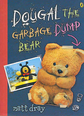 DOUGAL, THE GARBAGE DUMP BEAR by Matt Dray (Paperback, 2005) NEW