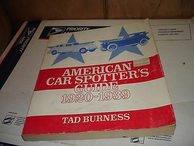 American Car Spotter's Guide  Manual Book 1920-1939 By Tad Burness