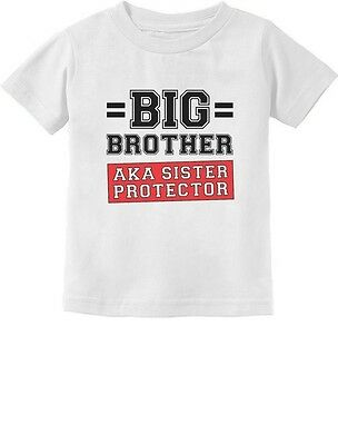 Gift for Big Brother AKA Little Sister Protector Toddler/Infant Kids T-Shirt 2T