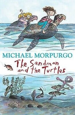 The Sandman and the Turtles by Michael Morpurgo Paperback Book