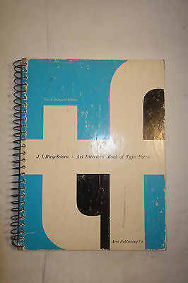 ART DIRECTOR'S BOOK OF TYPE FACES J.I. Biegeleisen Typefaces Printing 1970 2nd