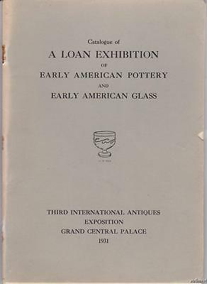 1931 EARLY AMERICAN POTTERY & GLASS Exhibition Catalogue GEORGE S. McKEARIN Coll