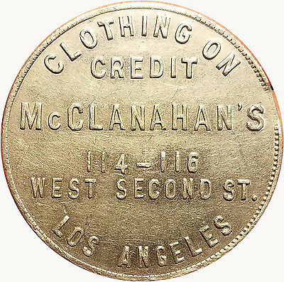 McClanahan's 114-116 West Second St. Los Angeles, California $1 Trade Token