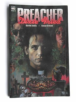 Preacher: Dixie Fried:  by Garth Ennis, 1998 Edition, Good Condition Vertigo