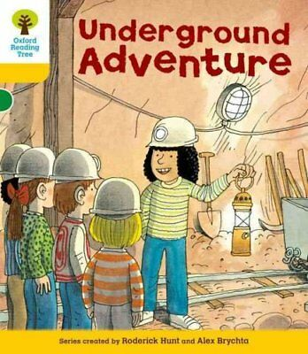Oxford Reading Tree: Level 5: More Stories A: Underground Adventure by...