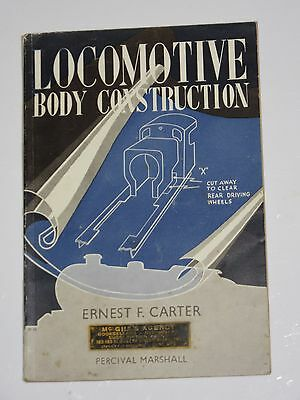 Locomotive Body Construction by Ernest f Carter
