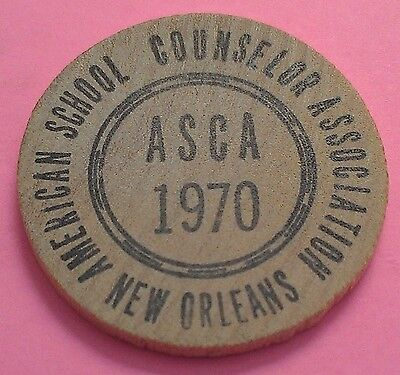 1970 Asca Wooden Nickel ~ American School Counselor Assoc ~ Profession In Search